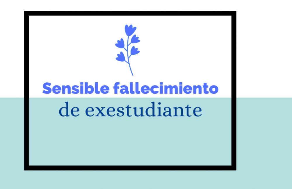 Sensible fallecimiento de exestudiante