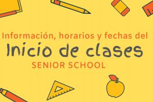 Senior School: Información importante para los primeros días de clases